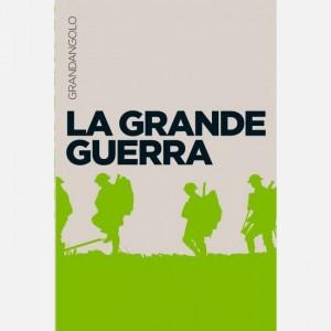 Grandangolo Storia La Grande Guerra