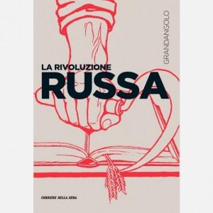 Grandangolo Storia La Rivoluzione Russa