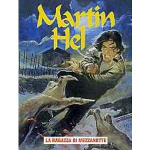 Martin Hel Anno 07 - N° 1 - Martin Hel Anno 07 1 - Editoriale Aurea