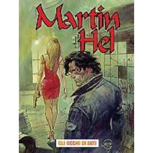 Martin Hel Anno 08 - N° 1 - Occhi Di Seti - Editoriale Aurea