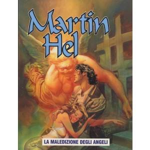 Martin Hel Anno 08 - N° 2 - Maledizione Degli Angeli - Editoriale Aurea