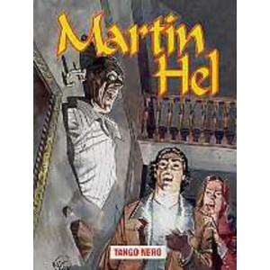Martin Hel Anno 08 - N° 4 - Tango Nero - Editoriale Aurea