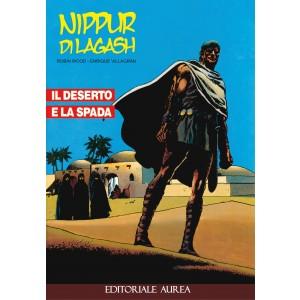 Nippur Di Lagash - N° 1 - Il Deserto E La Spada - Editoriale Aurea