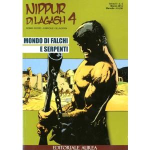 Nippur Di Lagash - N° 4 - Mondo Di Falchi E Serpenti - Editoriale Aurea