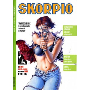 Skorpio Anno 32 - N° 18 - Skorpio 2008 18 - Skorpio Editoriale Aurea