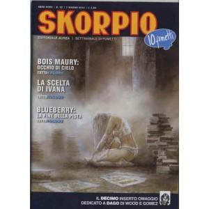 Skorpio Anno 36 - N° 22 - Skorpio 2012 22 - Skorpio Editoriale Aurea