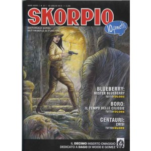 Skorpio Anno 36 - N° 27 - Skorpio 2012 27 - Skorpio Editoriale Aurea