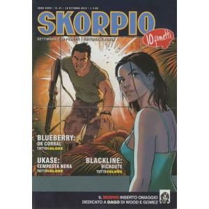 Skorpio Anno 36 - N° 41 - Skorpio 2012 41 - Skorpio Editoriale Aurea