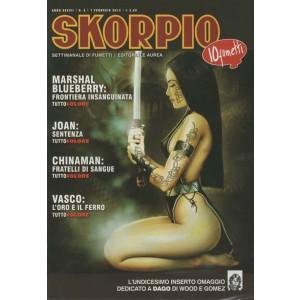 Skorpio Anno 37 - N° 5 - Skorpio 2013 5 - Skorpio Editoriale Aurea