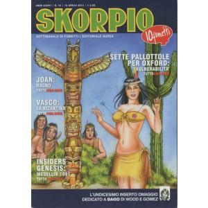 Skorpio Anno 37 - N° 15 - Skorpio 2013 15 - Skorpio Editoriale Aurea