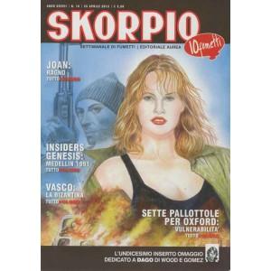 Skorpio Anno 37 - N° 16 - Skorpio 2013 16 - Skorpio Editoriale Aurea