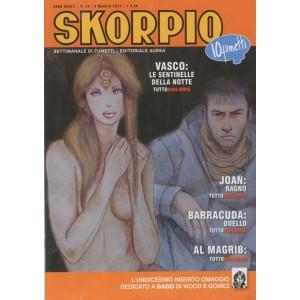 Skorpio Anno 37 - N° 18 - Skorpio 2013 18 - Skorpio Editoriale Aurea