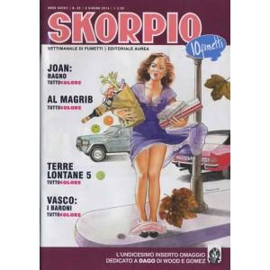 Skorpio Anno 37 - N° 22 - Skorpio 2013 22 - Skorpio Editoriale Aurea