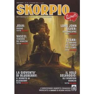 Skorpio Anno 37 - N° 25 - Skorpio 2013 25 - Skorpio Editoriale Aurea