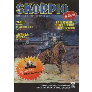 Skorpio Anno 37 - N° 43 - Skorpio 2013 43 - Skorpio Editoriale Aurea