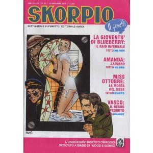Skorpio Anno 37 - N° 45 - Skorpio 2013 45 - Skorpio Editoriale Aurea