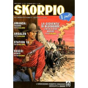 Skorpio Anno 38 - N° 19 - Skorpio 2014 19 - Skorpio Editoriale Aurea