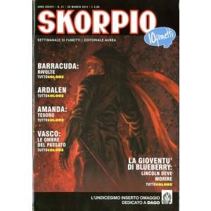 Skorpio Anno 38 - N° 21 - Skorpio 2014 21 - Skorpio Editoriale Aurea