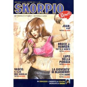 Skorpio Anno 38 - N° 40 - Skorpio 2014 40 - Skorpio Editoriale Aurea
