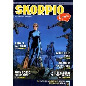 Skorpio Anno 40 In Poi - N° 2030 - Skorpio - Skorpio Editoriale Aurea