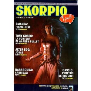 Skorpio Anno 40 In Poi - N° 2032 - Skorpio - Skorpio Editoriale Aurea