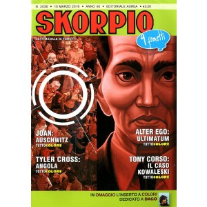 Skorpio Anno 40 In Poi - N° 2036 - Skorpio - Skorpio Editoriale Aurea
