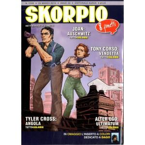 Skorpio Anno 40 In Poi - N° 2038 - Skorpio - Skorpio Editoriale Aurea