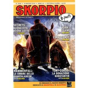 Skorpio Anno 40 In Poi - N° 2046 - Skorpio - Skorpio Editoriale Aurea