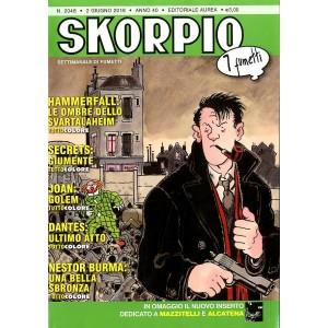 Skorpio Anno 40 In Poi - N° 2048 - Skorpio - Skorpio Editoriale Aurea