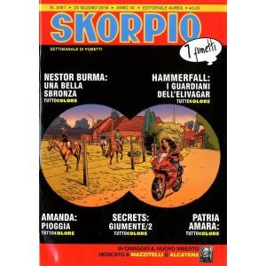 Skorpio Anno 40 In Poi - N° 2051 - Skorpio - Skorpio Editoriale Aurea