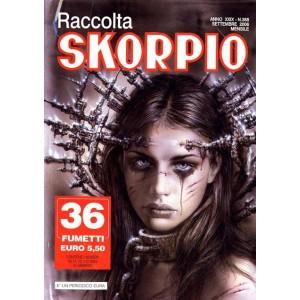 Skorpio Raccolta - N° 388 - Skorpio Raccolta 388 - Editoriale Aurea