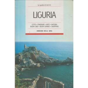 Le guide turistiche di DOVE - Liguria - Corriere della Sera