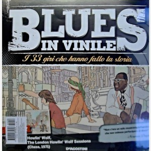 Blues in Vinile Howlin' Wolf, The London Howlin' Wolf Sessions