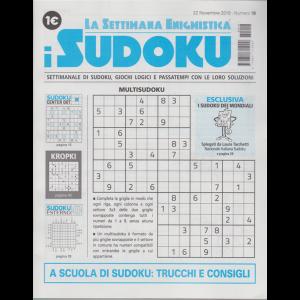 La settimana enigmistica - i sudoku - n. 18 - 22 novembre 2018- settimanale