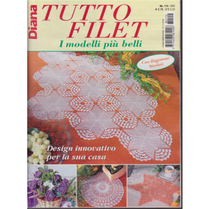 Diana Tutto Filet - I modelli più belli - n. 114 - bimestrale . 22/11/2018 -