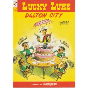 LUCKY LUKE VOL.13 - DALTON CITY - Iniz.Gazzetta Dello Sport