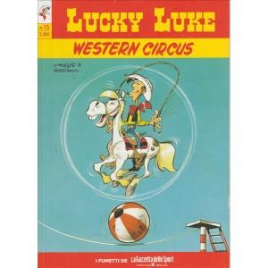 LUCKY LUKE VOL.15 - WESTERN CIRCUS - Iniz.Gazzetta Dello Sport