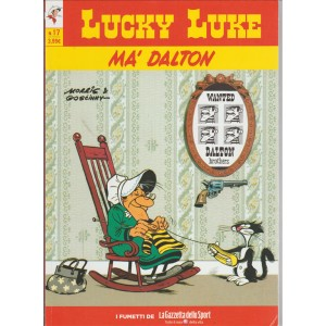 LUCKY LUKE VOL.17 -  MA' DALTON - Iniz.Gazzetta Dello Sport