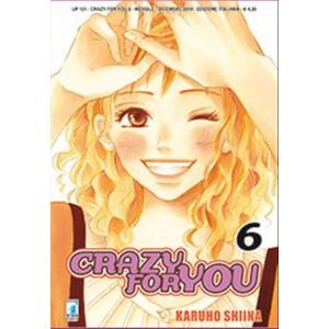 Manga CRAZY FOR YOU n.6 - ed. Star Comics - collana UP uscita 131