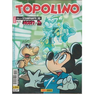 Topolino  - dalla stampante 3D alla... multi-D - panini comics - N.3047 - disney