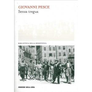 Biblioteca Della Resistenza - Giovanni Pesce - Senza Tregua