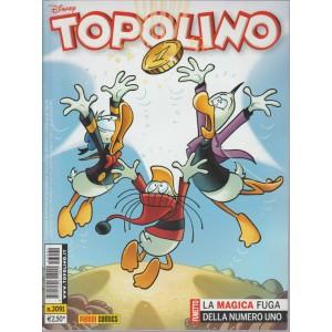 TOPOLINO - LA MAGIA FUGA DELLA NUMERO UNO - NUMERO 3091 - DISNEY - PANINI COMICS
