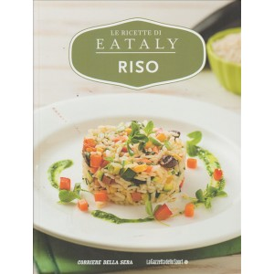Le Ricette Di Eataly volume 5 - Riso - Libro cucina