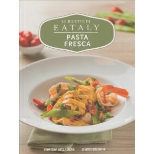 Le Ricette Di Eataly volume 8 - Pasta Fresca - Libro cucina