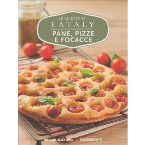 Le Ricette Di Eataly volume 9 - Pane, Pizze e Focacce - Libro cucina