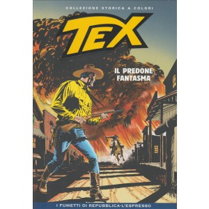 Tex Collezione Storica a colori - Il predone fantasma - I fumetti di Repubblica