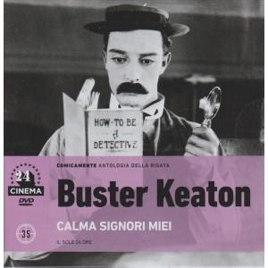 BUSTER KEATON - CALMA SIGNORI MIEI - NUMERO 35 - 24 CINEMA