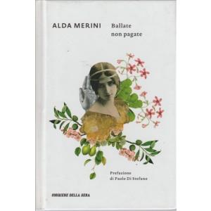 ALDA MERINI - Ballate non pagate - numero 4 - Prefrazione di Paolo DiStefano