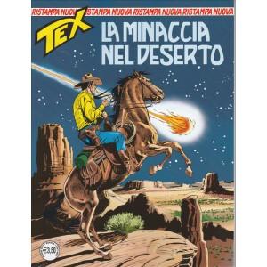 Tex Nuova Ristampa - mensile n. 421 - La Minaccia nel Deserto