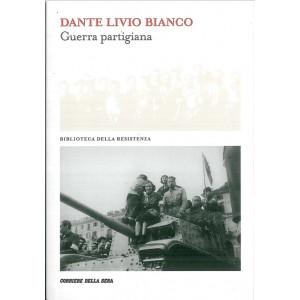 Guerra partigiana di Dante Livio Bianco